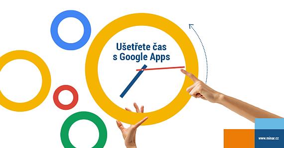 Ušetřete čas s Google Apps